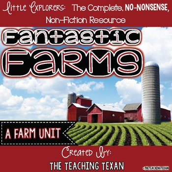 Fantastic Farms:  A Non-Fiction Farm Unit