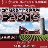 Fantastic Farms:  A Non-Fiction Farm Unit