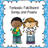 Fantastic Felt-board Songs and Poems