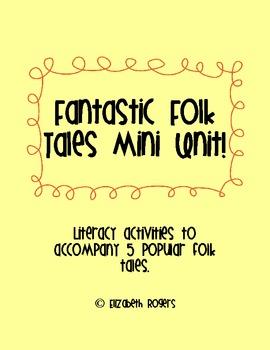 Fantastic Folktales Mini Unit