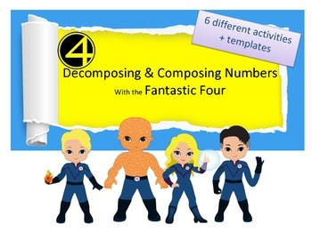 Fantastic Four Themed Decomposing & Composing Numbers