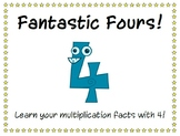 Fantastic Fours! Multiplication Facts with 4.