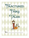 Fantastic Fractured Fairy Tales