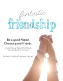 Fantastic Friendship! Parent/Child or Small Group Bible Study
