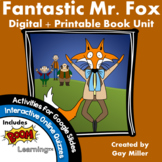 Fantastic Mr. Fox Novel Study: Digital + Printable Book Unit [Roald Dahl]
