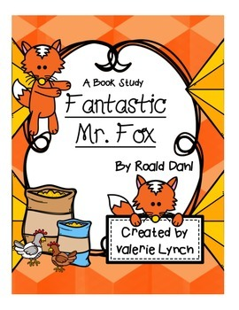 Fantastic Mr. Fox Book Study for Reading Comprehension