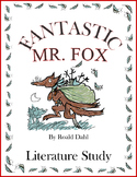 Fantastic Mr. Fox By Dahl: Literature Study (tests, vocabulary, projects, MORE!)
