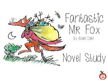 Fantastic Mr Fox Novel Study By Mrs Millis Teachers Pay Teachers