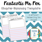 Fantastic Mr Fox Chapter Summary Template (4 options)