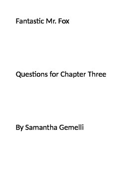 Fantastic Mr. Fox Chapter Three Questions