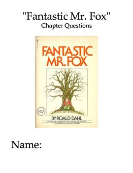 """""""Fantastic Mr. Fox"""" Chapter and Comprehension Questions"""