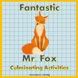 Fantastic Mr. Fox Culminating Activities