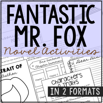 Fantastic Mr. Fox by Roald Dahl Novel Study Unit Activities, In 2 Formats