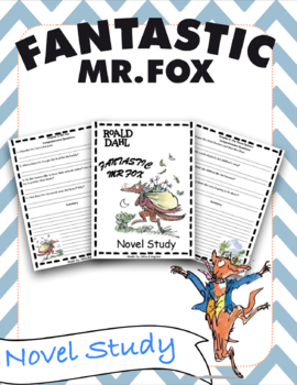 Fantastic Mr.Fox Novel Study