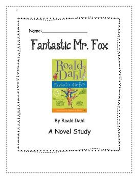 Fantastic Mr. Fox-  Novel Study + Assessment