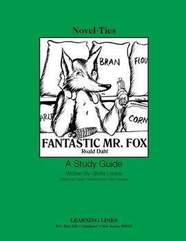 Fantastic Mr. Fox - Novel-Ties Study Guide