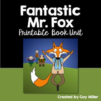 Fantastic Mr. Fox [Roald Dahl] Printable Book Unit