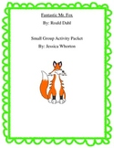 Fantastic Mr. Fox Small Group Activity Packet
