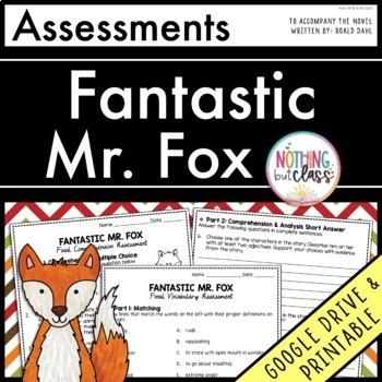 Fantastic Mr. Fox: Tests, Quizzes, Assessments