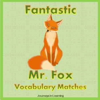 Fantastic Mr. Fox Vocabulary Matches