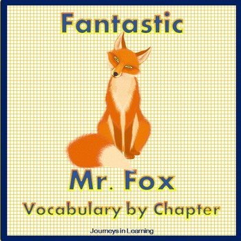 Fantastic Mr. Fox Vocabulary by Chapter