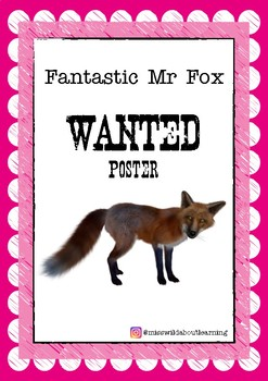 Fantastic Mr Fox Wanted Poster By Miss Wild About Learning Tpt