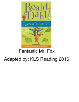 Fantastic Mr Fox - adapted book picture supported text -  questions PDF