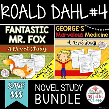 Fantastic Mr. Fox and George's Marvelous Medicine: Roald Dahl Novel Study Bundle