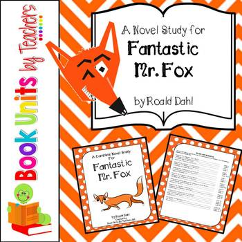 Fantastic Mr. Fox by Roald Dahl Book Unit