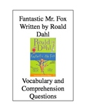 Fantastic Mr. Fox by Roald Dahl: Vocabulary & Comprehension Questions