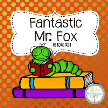 Fantastic Mr. Fox literature unit