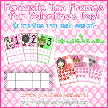 Fantastic Ten Frames for Valentine's Day! {a one-time prep math center}