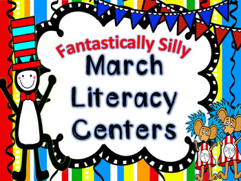 Fantastically Silly March Literacy Centers and Work Stations