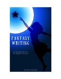 Fantasy Adventure Writing Unit