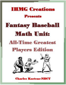 Fantasy Baseball Math Unit: All-Time Greatest Players Edition (Common Core)