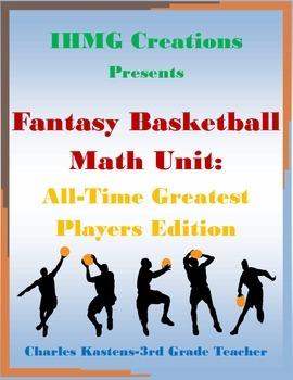 Fantasy Basketball Math Unit: All-Time Greatest Players Edition (Common Core)