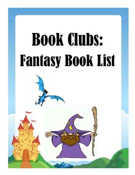 Fantasy Book List for Book Clubs: Guided Reading Levels M-Z