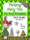 Fantasy / Fairy Tale NO PREP Printables (First Grade)
