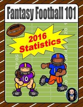 Fantasy Football 101 (2016 Statistics)