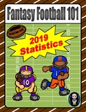 Fantasy Football 101 (2019 Statistics)