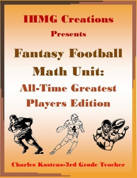 Fantasy Football Math Unit: All-Time Greatest Players Edition (Common Core)