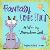 Fantasy Genre Study for Writing Workshop