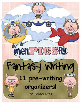 Fantasy Prewriting Planning Pages and Lesson Ideas: 11 Prewriting Organizers!
