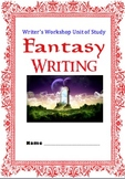 Fantasy Writer's Workshop Unit AND Fantasy Reader's Worksh