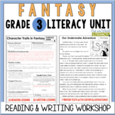 Fantasy Reading & Writing Unit: Grade 3...2nd Edition!