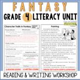 Fantasy Reading & Writing Unit: Grade 4...2nd Edition!