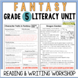 Fantasy Reading & Writing Unit: Grade 5...2nd Edition!