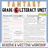 Fantasy Reading & Writing Unit: Grade 6...2nd Edition!
