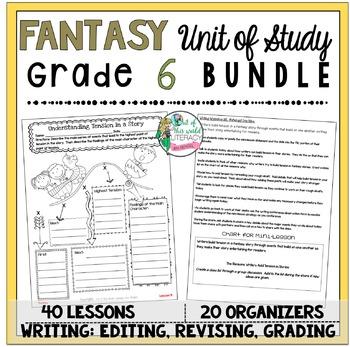 Fantasy Unit of Study: Grade 6 BUNDLE