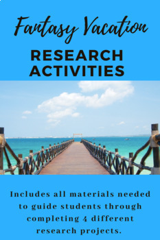 Fantasy Vacation Activities Bundle (Research Packet)